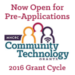 The 2016 Community Technology Grant Cycle is now open for pre-applications